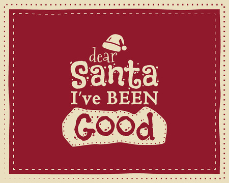 christmas santa: Christmas unique funny sign, quote background design for kids - waiting for snow. Nice bright palette. Red and white colors. Can be use as flyer, banner, poster, xmas card. Vector.