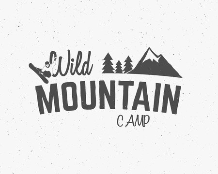 wilderness: Mountain camp vintage explorer label Outdoor adventure design Travel hand drawn and hipster insignia. Snowboard icon symbol Wilderness, forest camping badge. Monochrome. Vector.