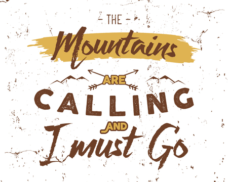 Outdoor inspiration background. Motivation mountain brochure quote template. Winter snowboard sport flyer. Mountains are calling adventure elements. Vector vintage design. Travel typographic design. 일러스트