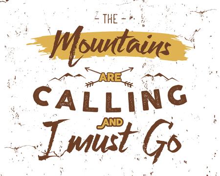 Outdoor inspiration background. Motivation mountain brochure quote template. Winter snowboard sport flyer. Mountains are calling adventure elements. Vector vintage design. Travel typographic design. Stock Illustratie