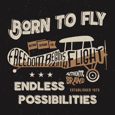 t shirt printing: Vintage airplane lettering for printing. Vector old school aircraft poster. Retro air show t shirt design with motivational text and old effect. Biplane