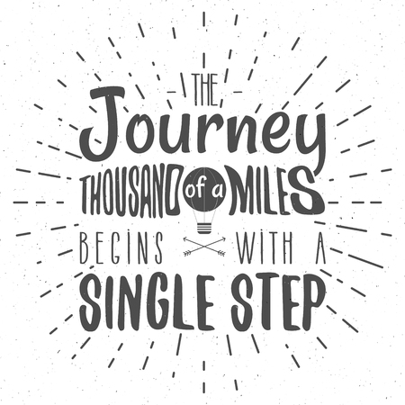 Retro typography Background with typographical quote - A Journey of a thousand miles begins with a single step. Vector design. Hand drawn Lettering poster with balloon, arrows, sunbursts. Isolated. Иллюстрация