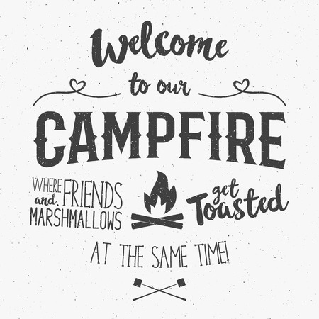 welcome to: Vintage typography poster Illustration with sign welcome to campfire - Grunge effect. Funny lettering with symbols camp and trip, bonfire. On dark background for posters, camp clubs and Web emblems.