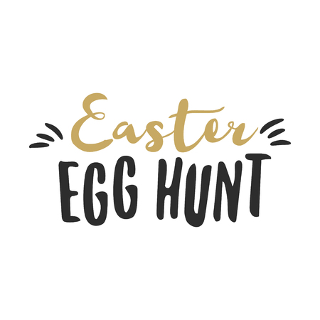 easter sign: Easter funny sign - Easter Egg Hunt. Easter wishes overlay, lettering label design. Retro holiday badge. Hand drawn emblem. Isolated. Religious holiday sign Easter photo overlays design for web, print