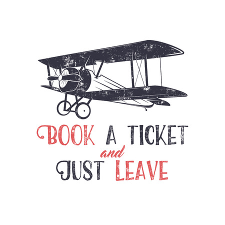 biplane: Vintage airplane typography poster. Lettering and old biplane symbol for printing. Vector inspiration tee design. Retro t-shirt print design with motivational text and old effect. Isolated on white. Illustration