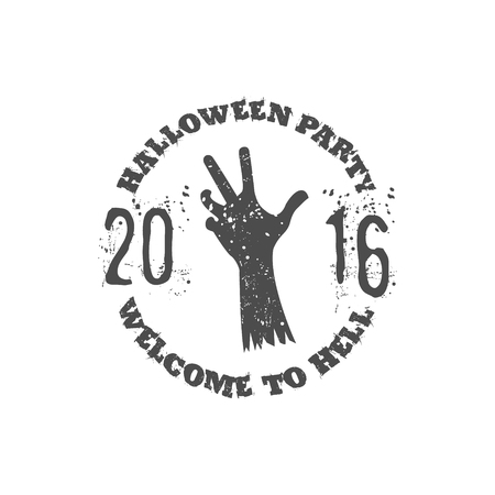 tee shirt template: Halloween party label template with zombie hand and typography elements. Vector text - welcome to hell 2016. Retro grunge patch for scary holiday celebration. Print on t shirt, tee and other identity.