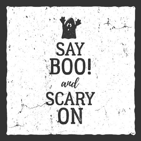 halloween tee shirt: Vector Halloween typography label template. Vector text - say boo and scary on. With retro grunge effect. Poster, banner for holiday celebration. Print on t shirt, tee, card, invitations.