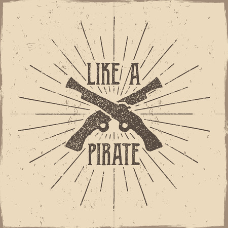 musket: Inspirational typography label, poster. Motivation Vector text - Like a pirate with grunge effects. Retro hand made style, texture isolate on light background. For tee design, t-shirt, web projects.
