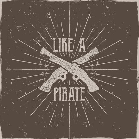 flint gun: Inspirational typography label, poster. Motivation Vector text - Like a pirate with grunge effects. Retro hand made style, texture isolate on dark background. For tee design, t-shirt, web projects.
