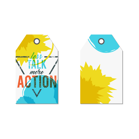 tee shirt template: Creative tag with inspiration typography saying, sign. Inspiration label, artwork and motivation vector text - less talk more action. Poster template for web, prints on t shirt, tee design