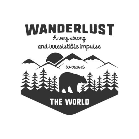 Vintage adventure hand drawn label design. Definition of wanderlust sign and outdoor activity symbols - mountains, forest, bear. Retro style. Isolated on white background. Vector letterpress effect