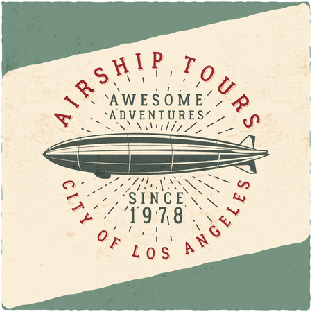 Vintage airship tee design. Retro Dirigible poster. Airplane Label . Old tshirt template. Typography concept. Aircraft stamp, patch for web or printing t-shirt. art