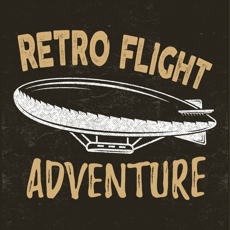 vintage fly print design. Retro flight concept. Airship tee. Dirigible Travel label,  with lettering elements. Typography emblem. Adventure background, stamp for web or