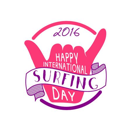 Summer international surfing day 2016 tattoo design. Vacation typography print emblem. Surfer party with surfing symbol - shaka. Best for web design, tee or print on t-shirt. Surf emblem design