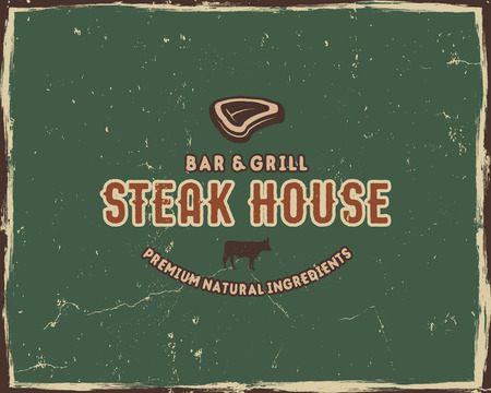 Steak house typography poster template in retro old style. Offset and letterpress design. Letter press label, emblem. Isolated on green scratched background. Vector