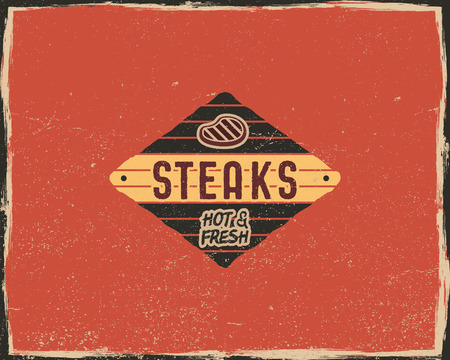 Steak house typography poster template in retro old style. Offset and letterpress design. Letter press steak label, emblem. Vector isolated on scratched background
