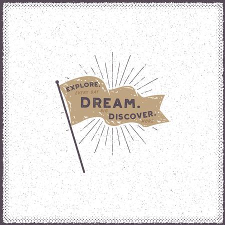 Hand gezeichnete Wimpel Design. Retro Flagge mit Sunbursts und Typografieelementen - erforschen Sie. Traum. Entdecken. Standard-Bild - 79265100