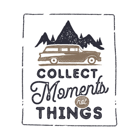 Summer inspirational badge design. Vintage hand drawn label. Collect moments not things sign. Included old surf car, mountains and typography elements. Retro tee graphics isolated. Stock vector. Ilustração