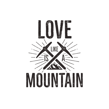 Hand drawn climbing vintage label tee shirt design. Travel badge with mountain, climb gear and quote - love mountain. Outdoors adventure t shirt, logotype. Stock illustration
