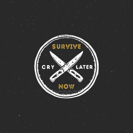 Vintage hand drawn survival badge and emblem. Hiking label. Outdoor inspirational logo. Typography retro style. Motivational quote - Survive now, cry later. For prints, t shirts. Stock vector isolated