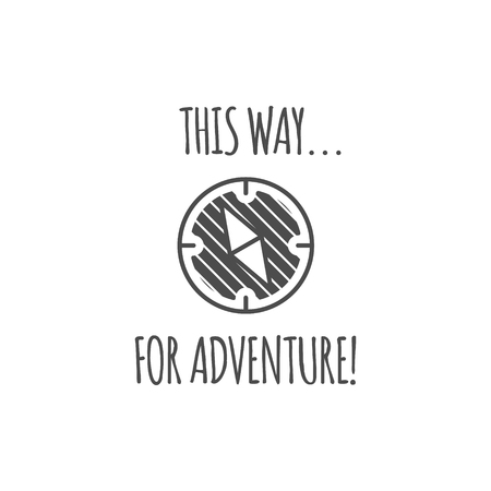 Camping vintage label with compass and typography quote - this way for adventure. template. Hiking trail, backpacking symbols in monochrome. Nice for prints, tee design, apparel. Stock Photo