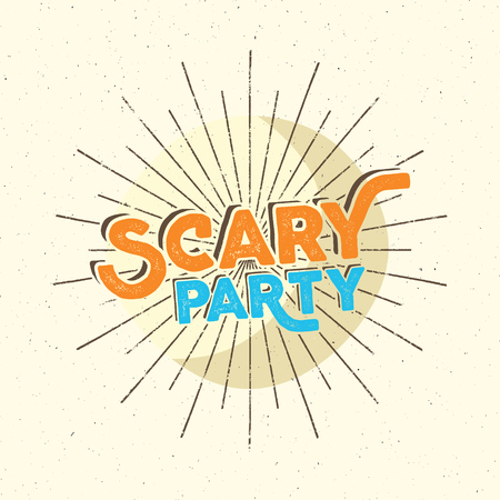 Halloween scary party typography label template. Old style design. Text with retro grunge effect and sun bursts Stamp for scary holiday celebration. Print on t shirt, tee, other identity.