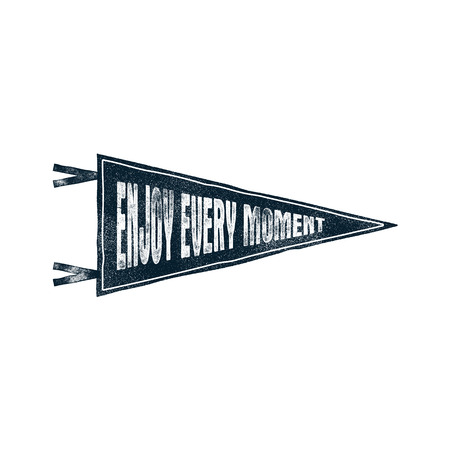 Hand drawn motivational pennant flag. illustration with Enjoy every moment inspirational typography elements. Vintage letterpress banner for T-Shirt, patch, mugs. Isolated.