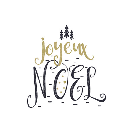Christmas in French greeting. Joyeux Noel typography. Joyeux Noel Calligraphic lettering design. Stock vector illustration isolated on white background