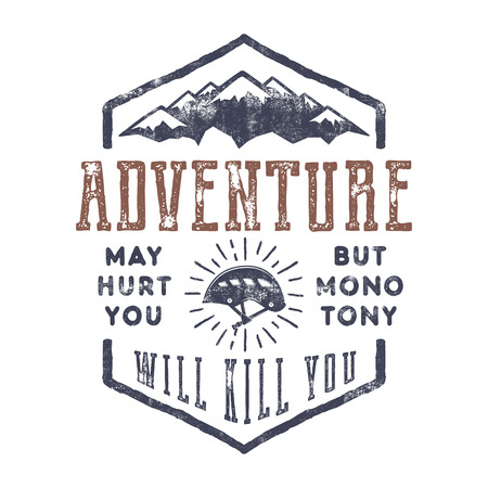Vintage hand drawn mountain explorer label. Old style inspiration quote - Adventure may hurt you. but monotony will kill you . Retro color design. With climbing gear - helmet and sun bursts. . Stock Photo