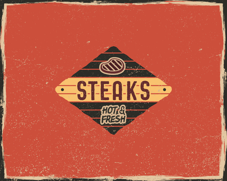 Steak house typography poster template in retro old style. Offset and letterpress design. Letter press steak label, emblem. isolated on scratched background.