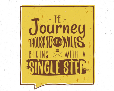 The Journey of a Thousand Miles Inspiring Creative Motivation Quote. Vector Typography Banner Design Concept. Vintage hand drawn inspiration poster. Stock vector isolated on white background. Ilustração