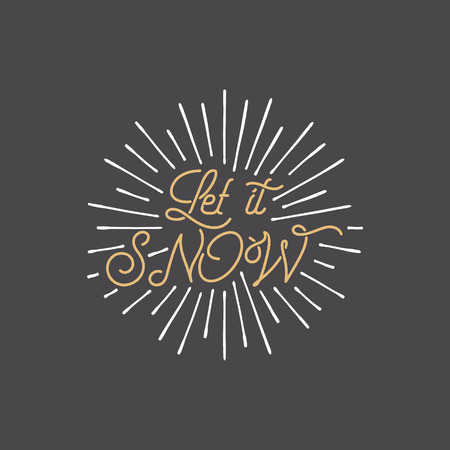 Merry Christmas lettering of Let it snow typography quote, wish with sunbursts. Illustration
