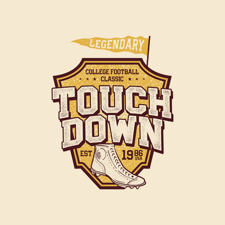 Classic college t-shirt design. American football tee graphic design, label. Touchdown sign. USA football vintage t-shirt, retro football boots. Legendary league. Retro sports poster. Stock vector Illustration