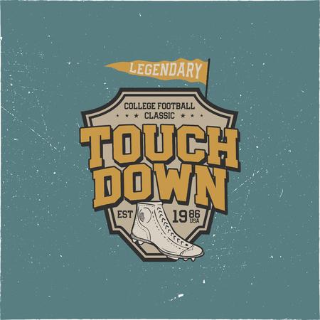 Classic college t-shirt design, shield. American football tee graphic design. Touchdown sign. USA football vintage t-shirt with retro football boots. Legendary league sign. Retro sports. Ilustração