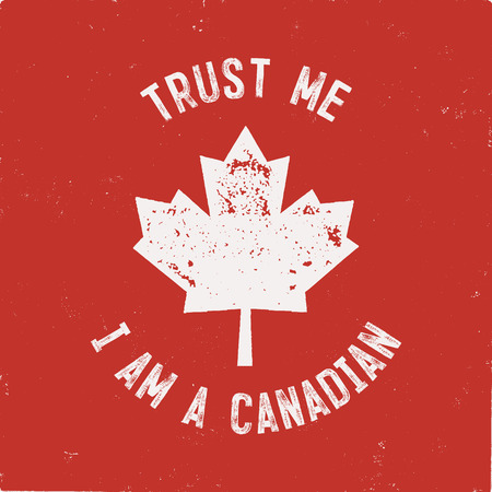 Trust Me Im a Canadian T-Shirt. Happy Canada Day or Sports Supporters Gift Tee. Distressed Maple Leaf with text. Read and White National Colors. Stock vector.  イラスト・ベクター素材