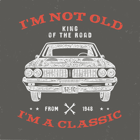 70 Birthday Anniversary Gift T-Shirt. Im not Old Im a Classic, King of the Road words with classic car. Born in 1948. Distressed retro style poster, tee. Stock vector isolated on vintage background