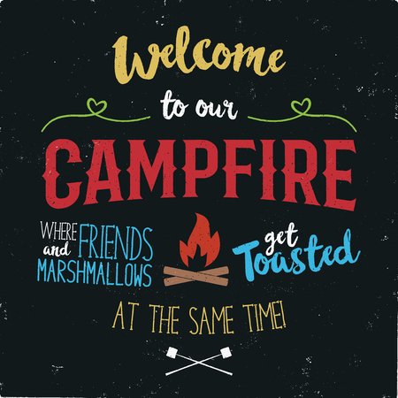 Vintage typography poster Illustration. Welcome to our campfire with Grunge effect. Funny T-Shirt design with camping symbols - bonfire and marshmallow. Stock vector