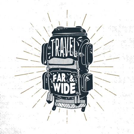 Vintage hand drawn camper backpack design with words - travel far and wide. Retro silhouette rucksack symbol. Perfect for t shirt, poster print. Stock vector isolated on white background