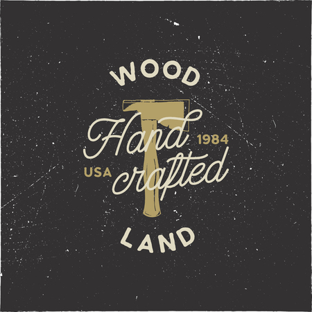 Vintage hand drawn woodworks logo and emblem. Wood land, hand crafted label. Typography lumberjack insignia with crossed axes and texts. Retro silhouette style. Stock vector illusration isolated