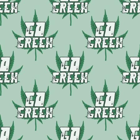 Marihuana-nahtloser Hintergrund. Gehen Sie mit Cannabis-Unkrautblatt auf grüne Zitat-Typografie. Kanada legalisiert oder medizinische Verwendung von Marihuana-Symboltapeten. Vektorillustration auf Lager.