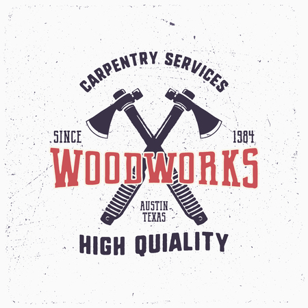 Vintage hand drawn woodworks logo and emblem. Carpentry service label. Typography lumberjack insignia with crossed axes and texts. Retro silhouette style. Stock illusration isolated on white Stock Photo