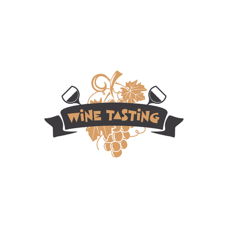 Wine tasting badge, winery  template. Drink, alcoholic monochrome art, beverage symbol. Vine icon and typography design. Stock vector illustration isolated on white