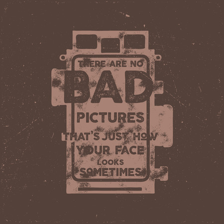 Typography poster with old style camera and quote - There are no bad picures that s just how your face looks sometimes. VIntage calligraphy design. Good for T-Shirts, mugs and others identity. Imagens