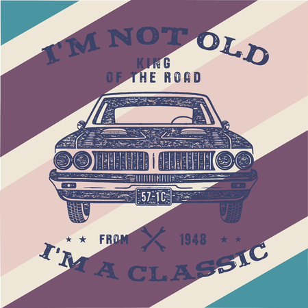 70 Birthday Anniversary Gift brochure. I m not Old I m a Classic, King of the Road words with classic car. Born in 1948. Distressed retro style poster, tee. Stock isolated on vintage background