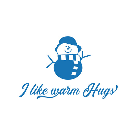 Season motivation quote I like warm hugs. Snowman with scar and hat. Christmas cute symbol. Design idea for T-Shirt print, mug, overlay. Stock illustration isolated on white background