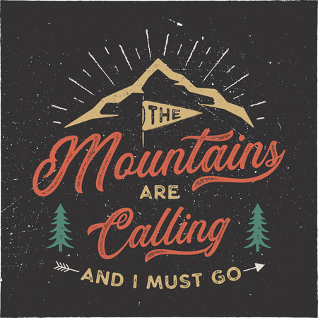 The mountains are calling and i must go T-Shirt design. Adventure wall art, poster. Camping emblem in textured style. Typography hipster tee. Stock illustration isolated on black background Фото со стока - 113852224