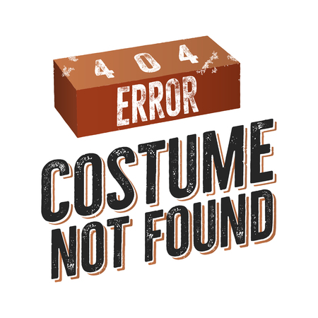 404 error costume not found. Nice Christmas or another Holiday t shirt gift idea design. Stock isolated on white background.