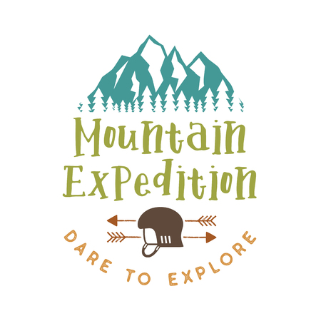 Mountain Expedition Badge with quote Dare to Explore and Mountains, climbing helmet and arrows. Nice for outdoor enthusiasts, for t-shirt, mug other print. Stock vector isolated on white
