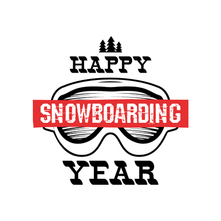 Happy Snowboarding Year - Snowboard t-shirt graphic design, print, winter logo. For mountains adventurer, snowboarders, winter extreme sports fans. Nice for mug, poster. Stock vector isolated Illustration