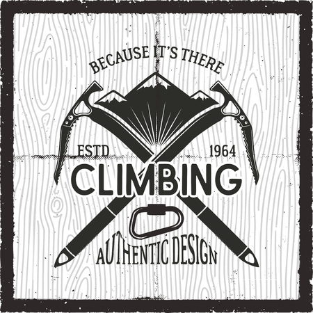 Vintage Adventure Card. Because its there, climbing quote. Retro hand drawn monochrome travel poster, patch. Featuring mountains, climb equipment. Stock vector hike, wanderlust badge, emblem